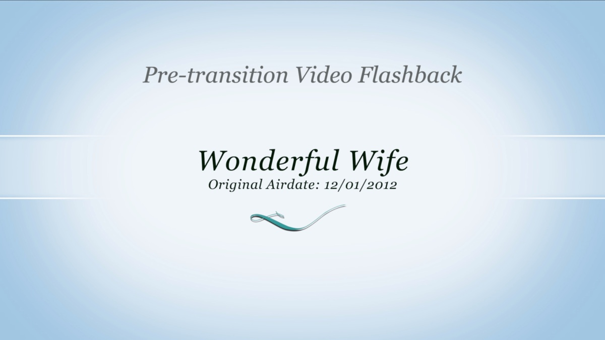 2012-12-01 Pre Transition: Wonderful Wife