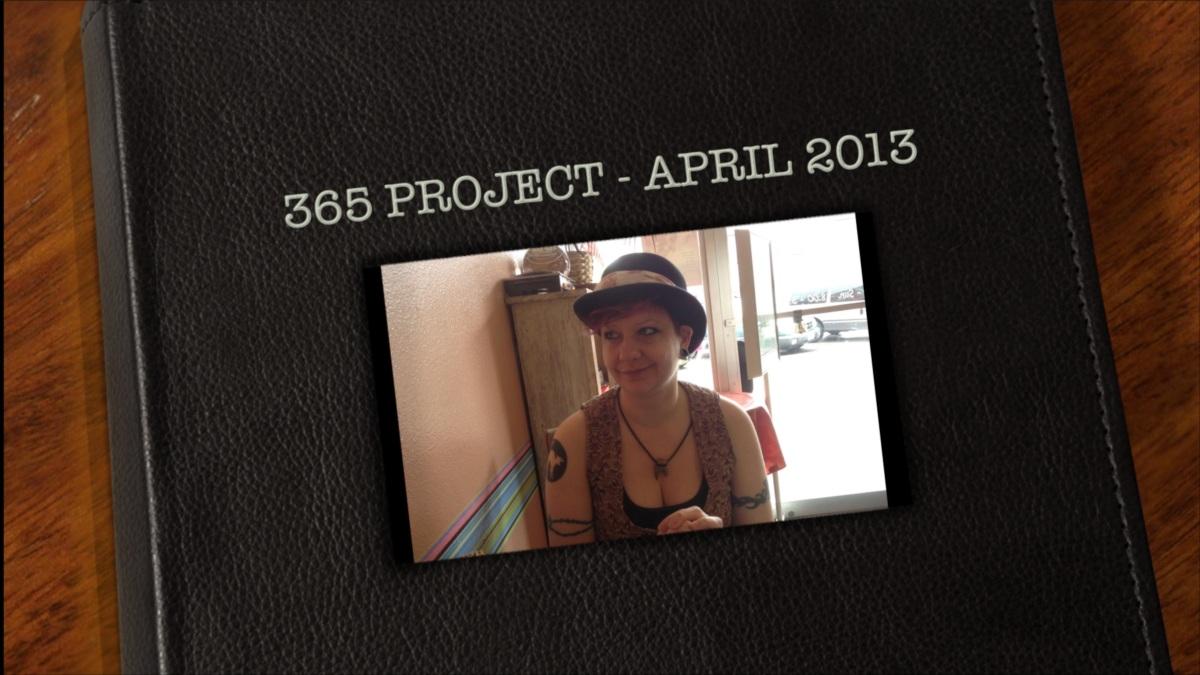 365 Project – April2013